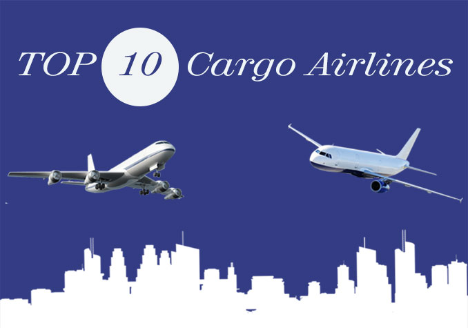 Top Ten Air Cargo Companies